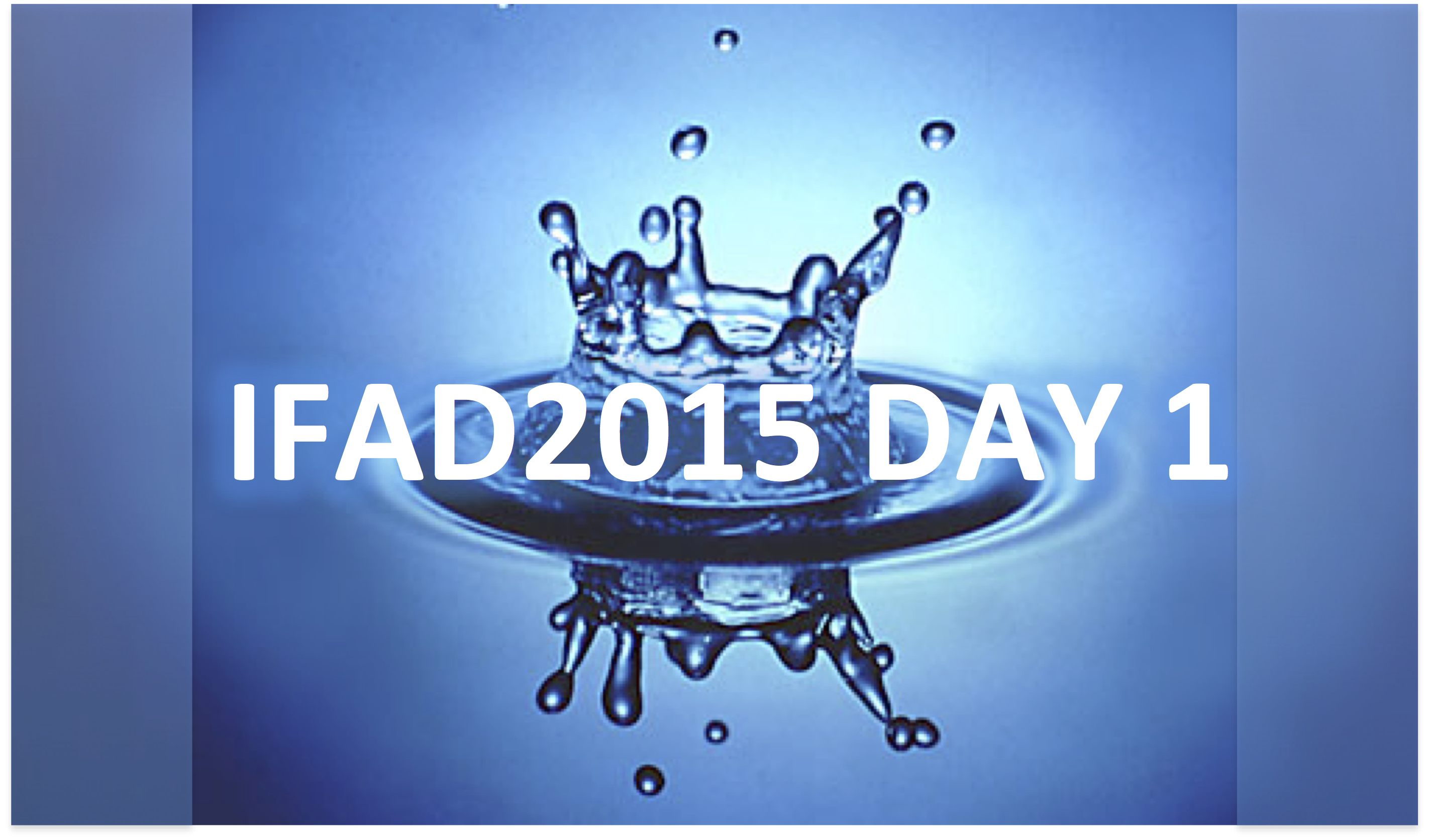 IFAD 2015 Day 1