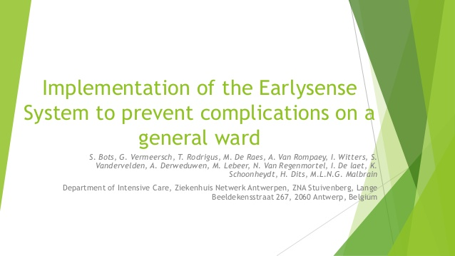 Implementation of the Earlysense System to prevent complications on a general ward