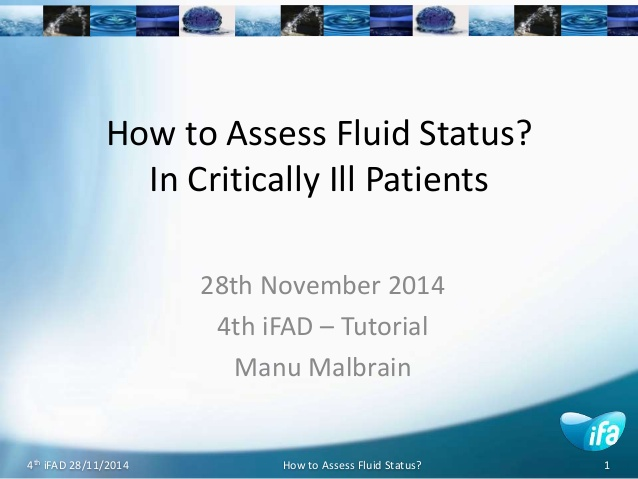 How to Assess Fluid Status? In Critically Ill Patients