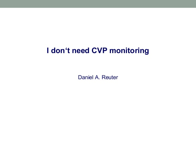 I dont need CVP monitoring