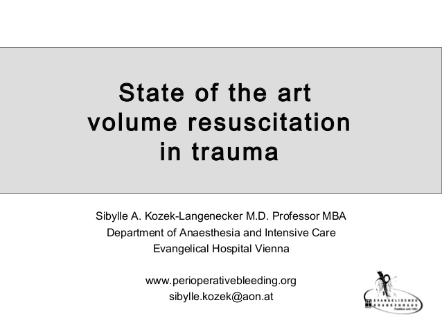 State of the art  volume resuscitation in trauma