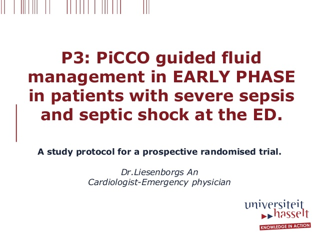 P3: PiCCO guided fluid management in EARLY PHASE in patients with severe sepsis and septic shock at the ED.