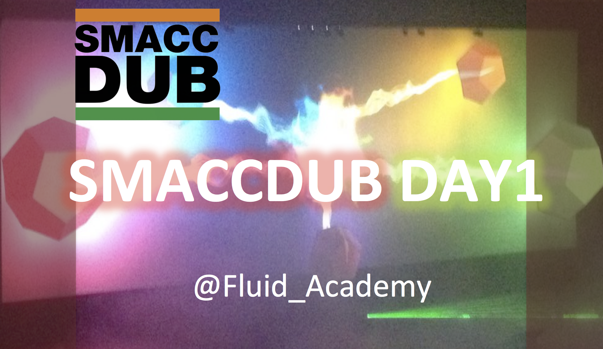 SMACCDUB Day 1