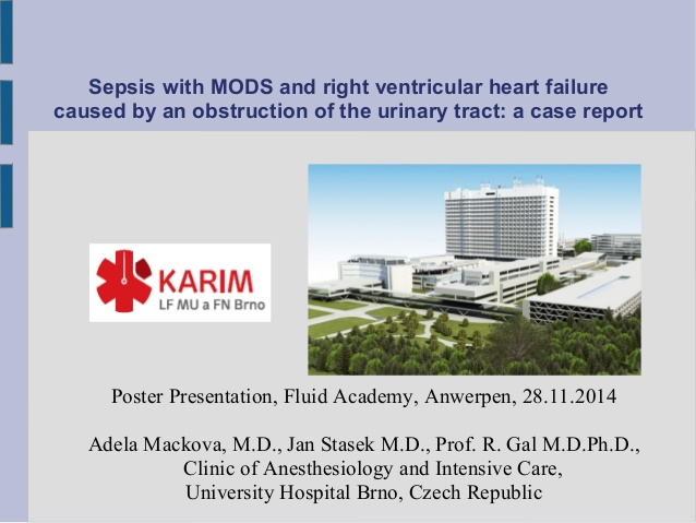 Sepsis with MODS and right ventricular heart failure caused by an obstruction of the urinary tract: a case report