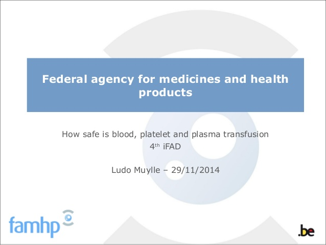 How safe is blood, platelet and plasma transfusion 4th iFAD