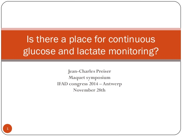 Is there a place for continuous glucose and lactate monitoring?
