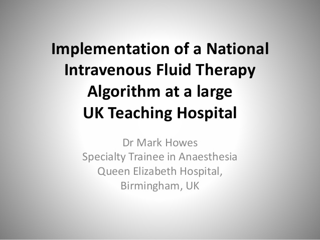 Implementation of a National Intravenous Fluid Therapy Algorithm at a large UK Teaching Hospital