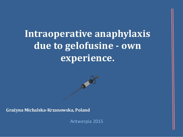 Intraoperative anaphylaxis due to gelofusine